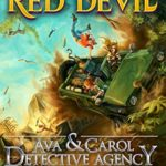 [PDF] [EPUB] The Curse of the Red Devil (Ava and Carol Detective Agency, #7) Download