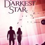 [PDF] [EPUB] The Darkest Star (Origin, #1) Download