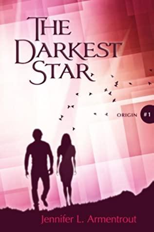 [PDF] [EPUB] The Darkest Star (Origin, #1) Download by Jennifer L. Armentrout