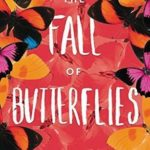 [PDF] [EPUB] The Fall of Butterflies Download