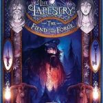 [PDF] [EPUB] The Fiend and the Forge (The Tapestry, #3) Download