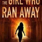 [PDF] [EPUB] The Girl Who Ran Away (Red Heeled Rebels #1) Download