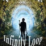 [PDF] [EPUB] The House on Infinity Loop (The Dimensional Alliance Book 1) Download