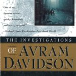 [PDF] [EPUB] The Investigations of Avram Davidson: Collected Mysteries Download