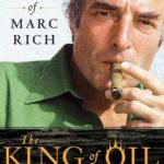 [PDF] [EPUB] The King of Oil: The Secret Lives of Marc Rich Download