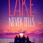 [PDF] [EPUB] The Lake Never Tells Download