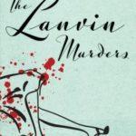 [PDF] [EPUB] The Lanvin Murders (Vintage Clothing, #1) Download