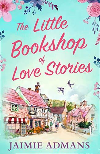 [PDF] [EPUB] The Little Bookshop of Love Stories Download by Jaimie Admans