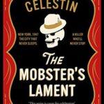[PDF] [EPUB] The Mobster's Lament (City Blues Quartet, #3) Download