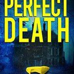 [PDF] [EPUB] The Perfect Death (Brannon House #1) Download