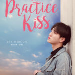 [PDF] [EPUB] The Practice Kiss (My K-Drama Life, #1) Download