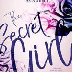[PDF] [EPUB] The Secret Girl (Adamson All-Boys Academy #1) Download