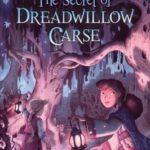 [PDF] [EPUB] The Secret of Dreadwillow Carse Download