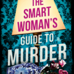 [PDF] [EPUB] The Smart Woman's Guide to Murder Download
