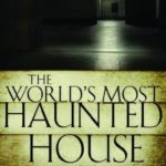 [PDF] [EPUB] The World's Most Haunted House: The True Story of the Bridgeport Poltergeist on Lindley Street Download