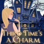 [PDF] [EPUB] Third Time's a Charm (Halloween LaVeau, #3) Download