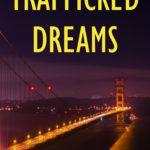 [PDF] [EPUB] Trafficked Dreams (Inspector Briana Ryu #1) Download