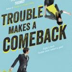 [PDF] [EPUB] Trouble Makes a Comeback (Trouble, #2) Download