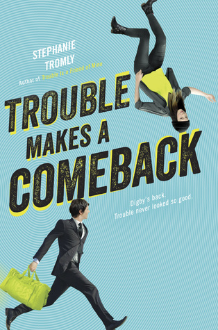 [PDF] [EPUB] Trouble Makes a Comeback (Trouble, #2) Download by Stephanie Tromly