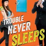 [PDF] [EPUB] Trouble Never Sleeps (Trouble, #3) Download