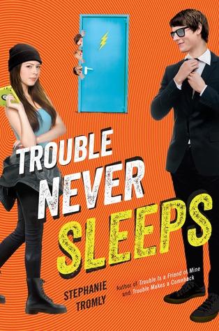 [PDF] [EPUB] Trouble Never Sleeps (Trouble, #3) Download by Stephanie Tromly