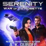 [PDF] [EPUB] War Of The Rosette (Aeon 14: Serenity #2) Download