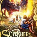 [PDF] [EPUB] Welcome To Superhero School (The Vork Chronicles Book 1) Download
