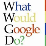 [PDF] [EPUB] What Would Google Do? Download