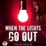 [PDF] [EPUB] When the Lights Go Out – Ink Slingers' Halloween Anthology Download