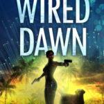 [PDF] [EPUB] Wired Dawn (Paradise Crime, #5) Download