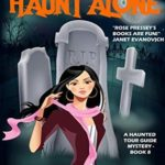 [PDF] [EPUB] You'll Never Haunt Alone (Haunted Tour Guide Mystery, #8) Download