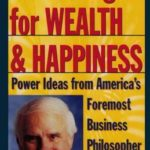 [PDF] [EPUB] 7 Strategies for Wealth and Happiness: Power Ideas from America's Foremost Business Philosopher Download