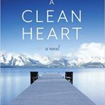 [PDF] [EPUB] A Clean Heart: A Novel (Alcoholism, Dysfunctional Family, Recovery, Redemption, 12-Steps) Download