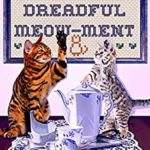 [PDF] [EPUB] A Dreadful Meow-ment (MEOW FOR MURDER #2) Download