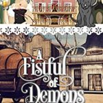[PDF] [EPUB] A Fistful of Demons (A Hannah Hickok Witchy Mystery, #2) Download