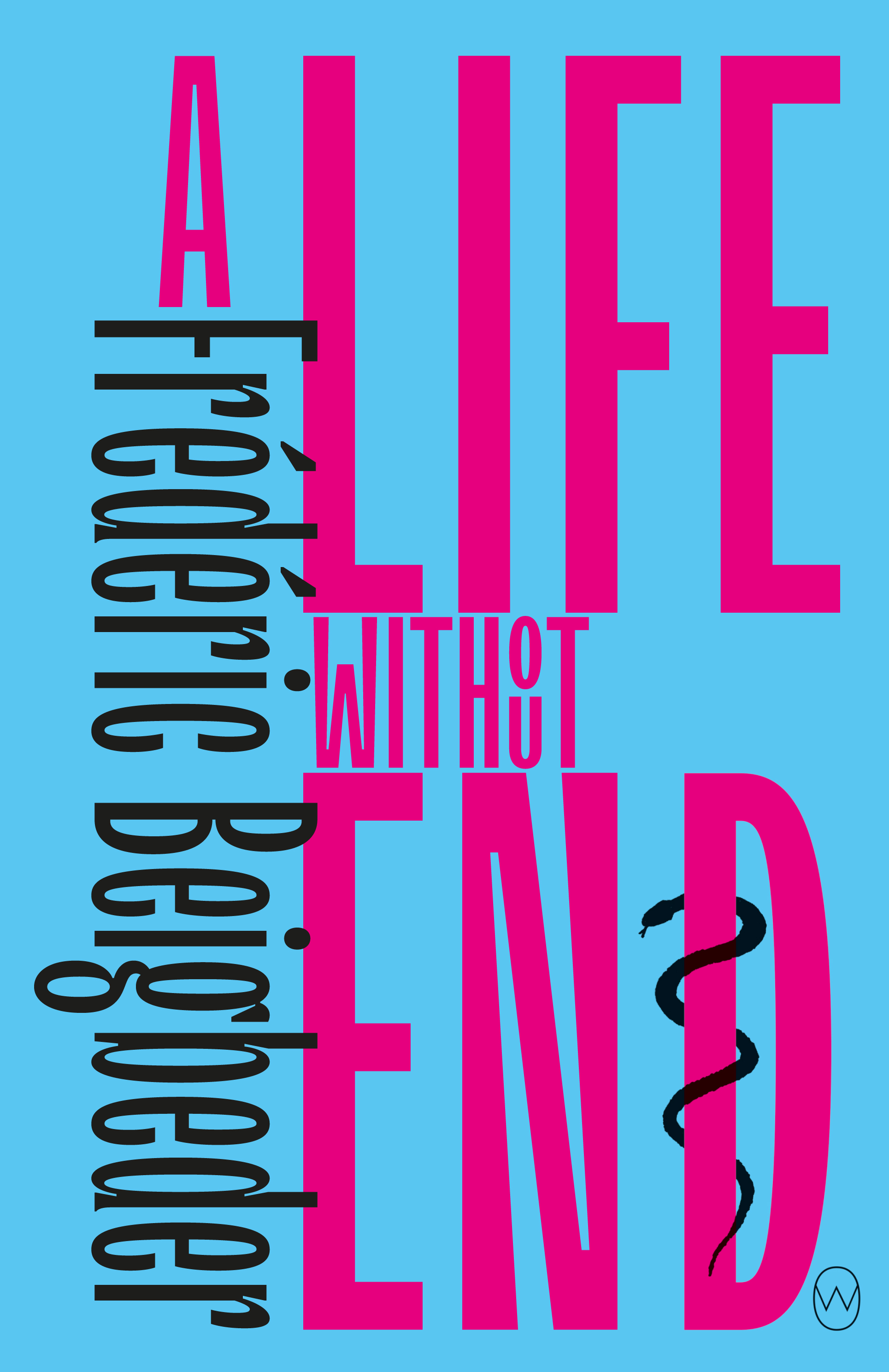 [PDF] [EPUB] A Life Without End Download by Frédéric Beigbeder