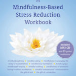 [PDF] [EPUB] A Mindfulness-Based Stress Reduction Workbook Download