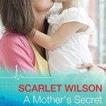 [PDF] [EPUB] A Mother's Secret (Mills and Boon Medical) Download