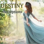 [PDF] [EPUB] A Sense of Destiny (Perceptions Book 6) Download