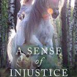 [PDF] [EPUB] A Sense of Injustice (Perceptions Book 4) Download