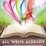 [PDF] [EPUB] All Write Already: Year Of Your Book Download
