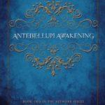 [PDF] [EPUB] Antebellum Awakening (The Network Series, #2) Download
