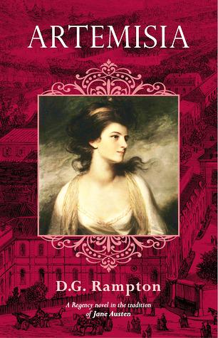 [PDF] [EPUB] Artemisia: a Regency novel in the tradition of Jane Austen Download by D.G. Rampton