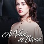 [PDF] [EPUB] As Vital as Blood (Victorian Vampires #1) Download