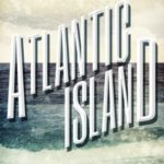[PDF] [EPUB] Atlantic Island: Revised and Expanded Edition (Atlantic Island Trilogy Book 1) Download