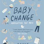 [PDF] [EPUB] Baby Change: Navigating the Mess! Download