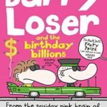 [PDF] [EPUB] Barry Loser and the birthday billions (The Barry Loser Series) Download