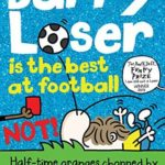 [PDF] [EPUB] Barry Loser is the best at football NOT! (The Barry Loser Series Book 10) Download