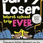 [PDF] [EPUB] Barry Loser: worst school trip ever! Download