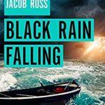 [PDF] [EPUB] Black Rain Falling Download